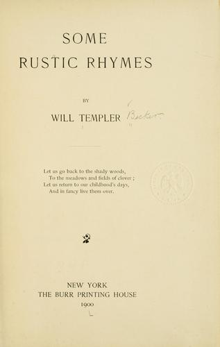 Some rustic rhymes by William Templer Becker