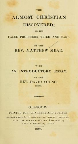 The almost christian discovered by Mead, Matthew