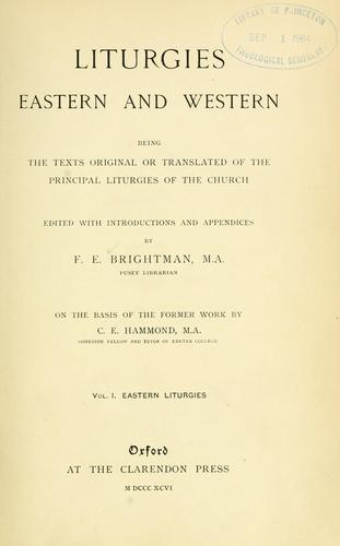 Liturgies, eastern and western by C. E. Hammond