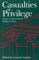 Casualties of privilege by