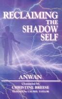 Reclaiming the Shadow Self by Anwan