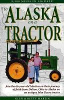 To Alaska on a tractor by Glen Martin
